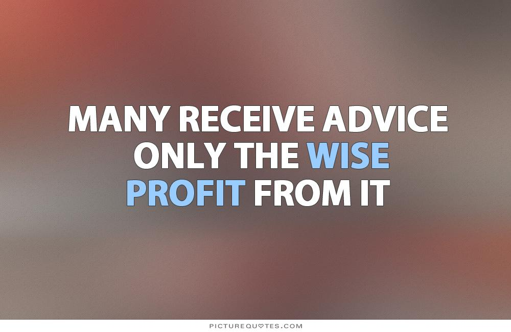 Profit From Advice